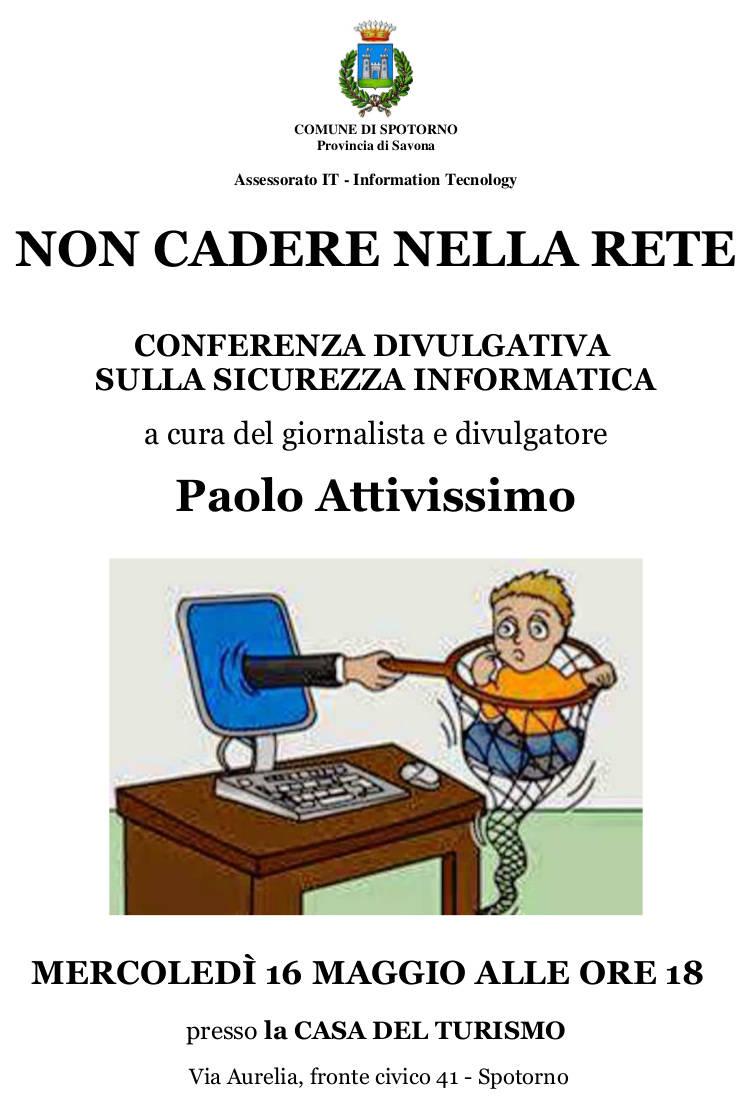 """""""Non c@adere nella rete"""" incontro sicurezza informatica Paolo Attivissimo"""