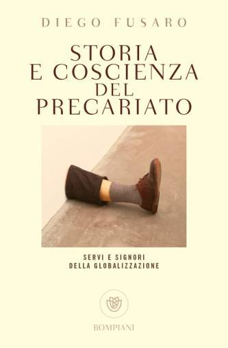 """""""Storia e coscienza del precariato"""" libro filosofo Diego Fusaro"""