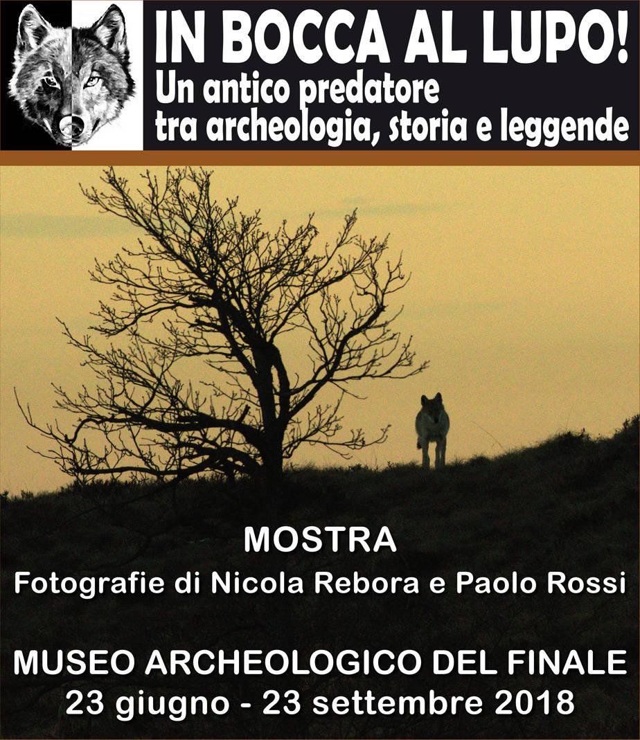 """""""In bocca al lupo!"""" mostra Museo Archeologico Finale"""