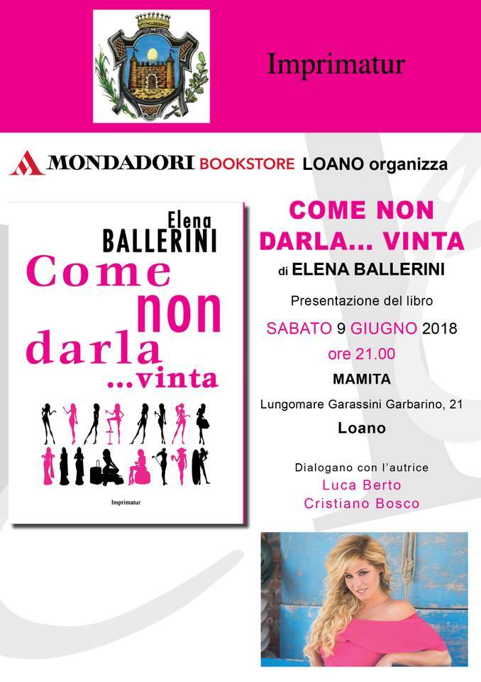 """Presentazione """"Come non darla... vinta"""" libro Elena Ballerini"""