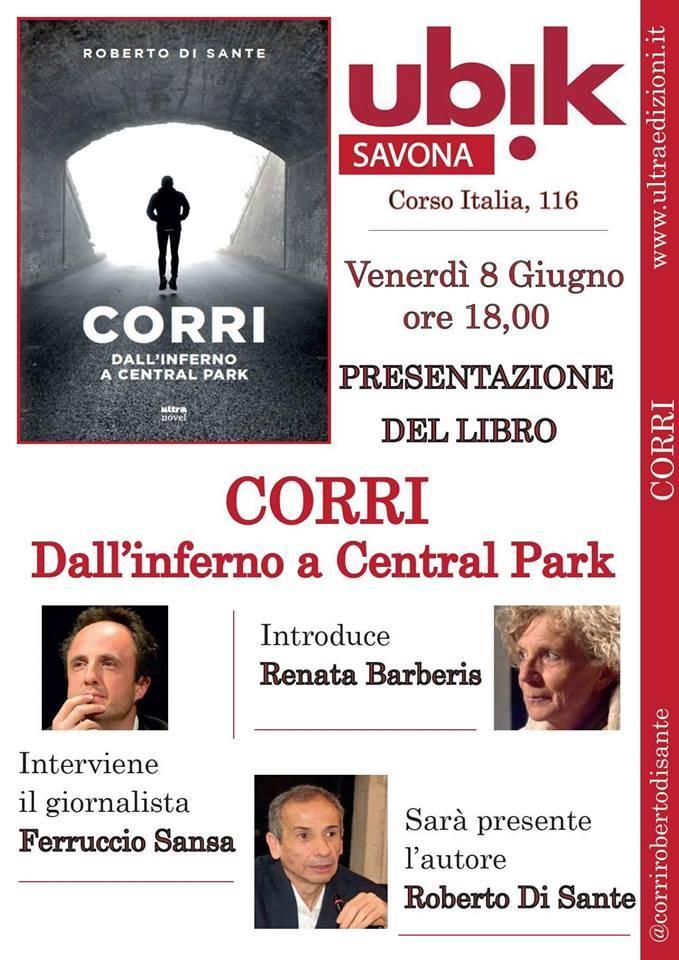 """""""Corri. Dall'inferno a Central Park"""" Roberto Di Sante Ferruccio Sansa"""