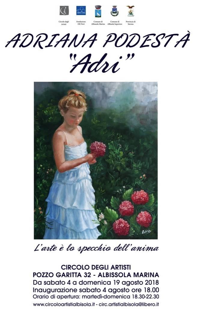 """""""Adri"""" mostra personale Adriana Podestà"""