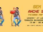 "Domani sera ala Raindogs House (Savona): SEM – ""ANCHE SE"" RELEASE PARTY"