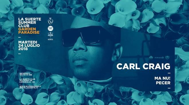 Carl Craig + Ma Nu (B-Day) + Pecer La Suerte