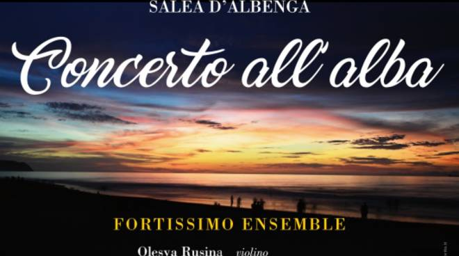 Concerto all'Alba Salea d'Albenga
