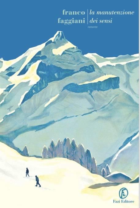 """Franco Faggiani libro """"La manutenzione dei sensi"""