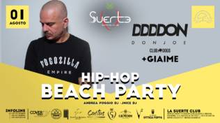 Hip-Hop Beach Party - Don Joe Club Dogo + Giaime La Suerte