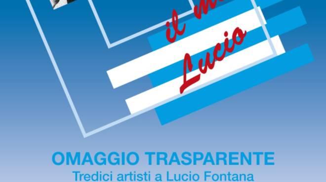 Il mio Lucio - Omaggio trasparente a Lucio Fontana