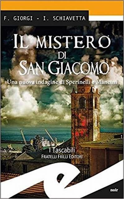 """Libro """"Il mistero di San Giacomo"""" Stefano Pastorino"""