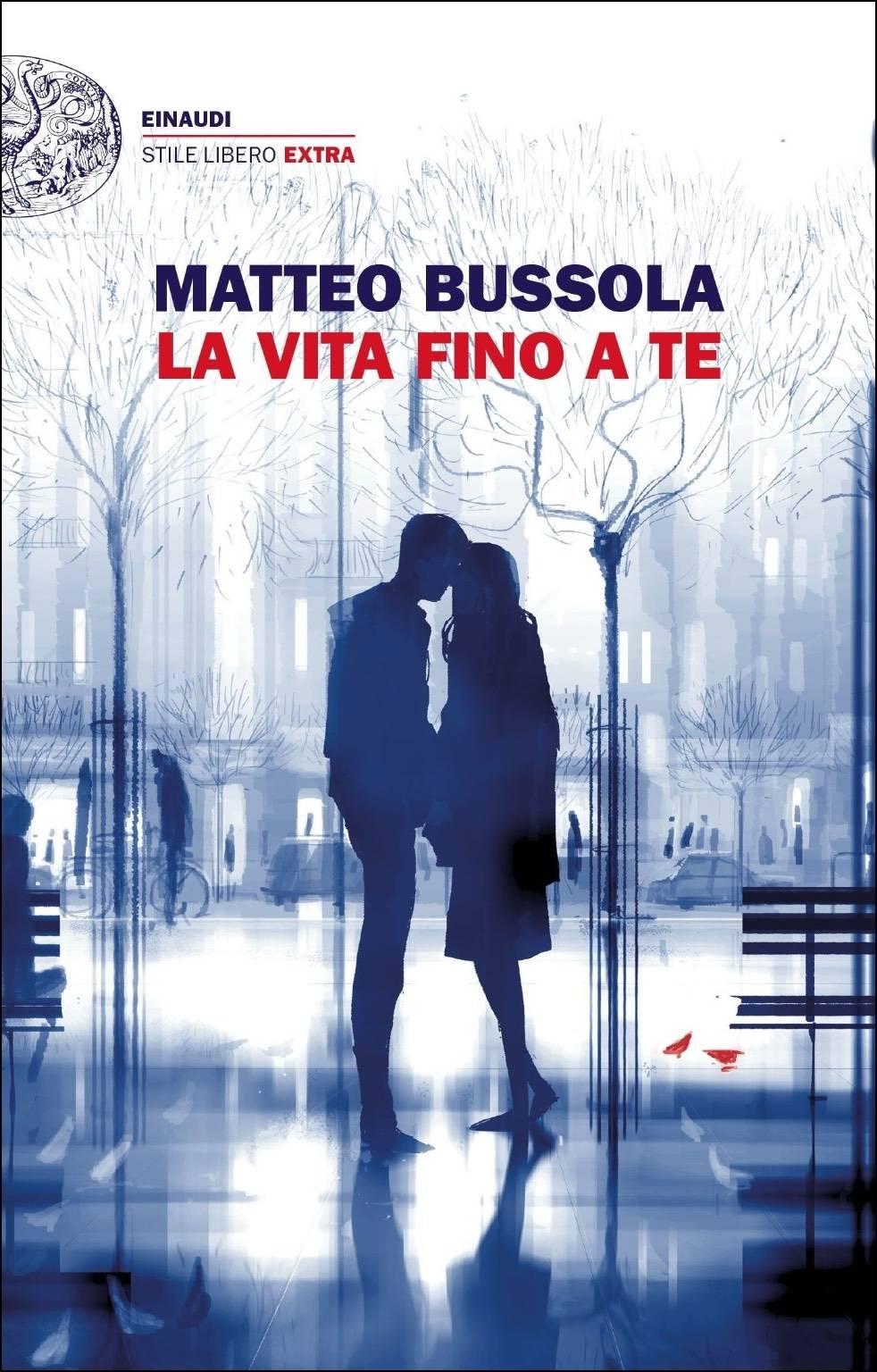 """Libro """"La vita fino a te"""" Matteo Bussola"""