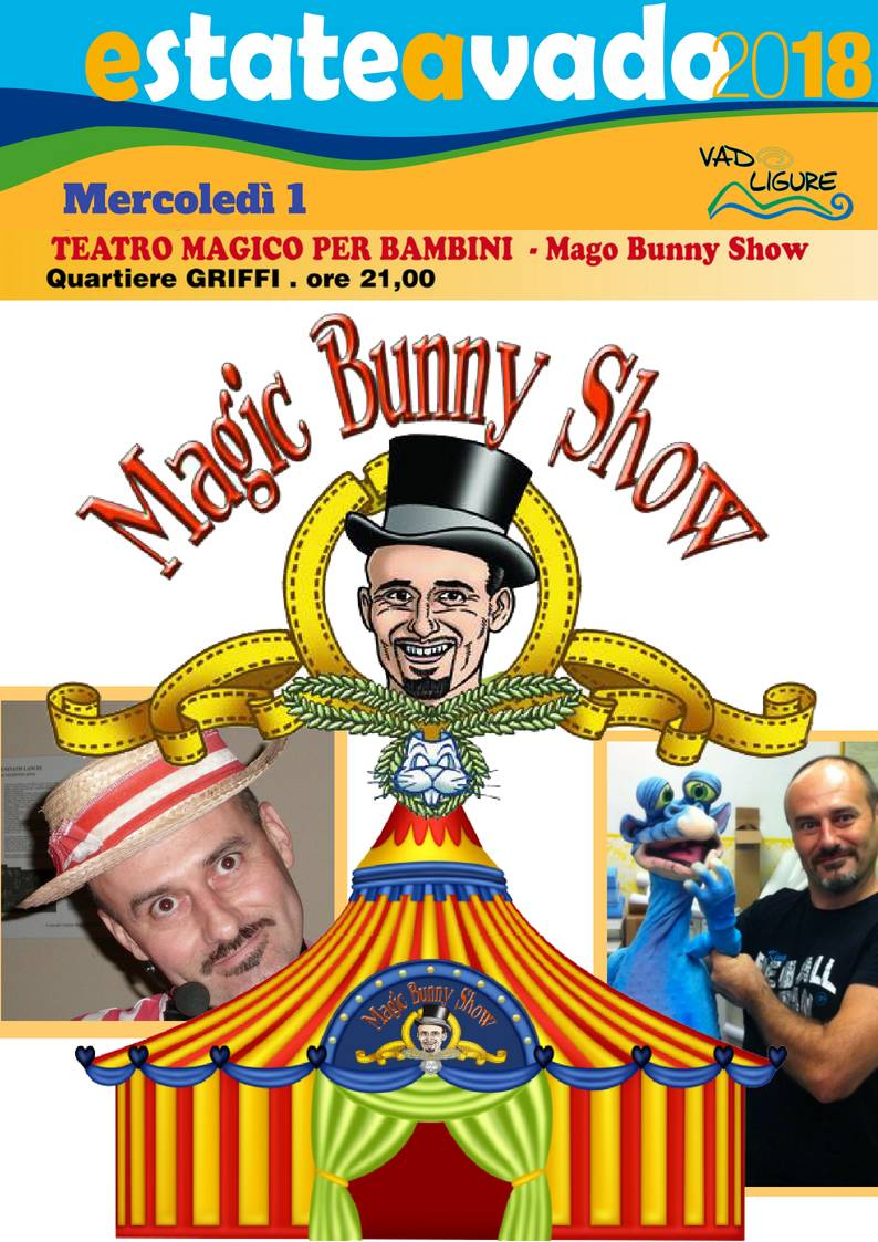 Mago Bunny Show Vado Ligure agosto 2018