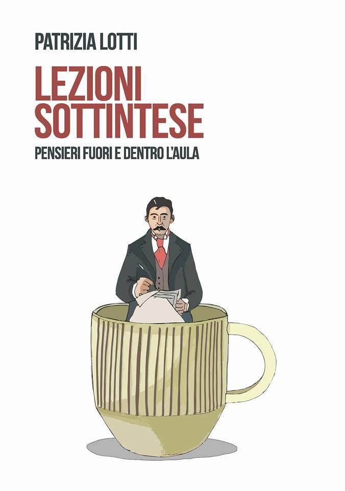 "Patrizia Lotti libro ""Lezioni sottintese"""