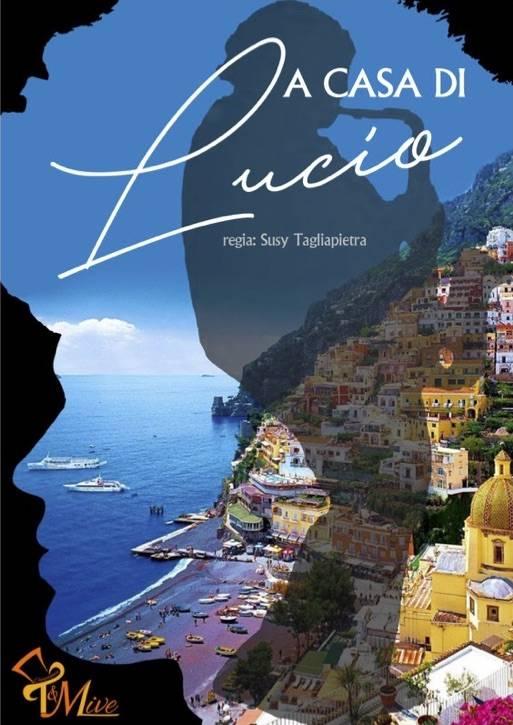 """""""A casa di Lucio"""" musical comedy Compagnia T&M Live"""