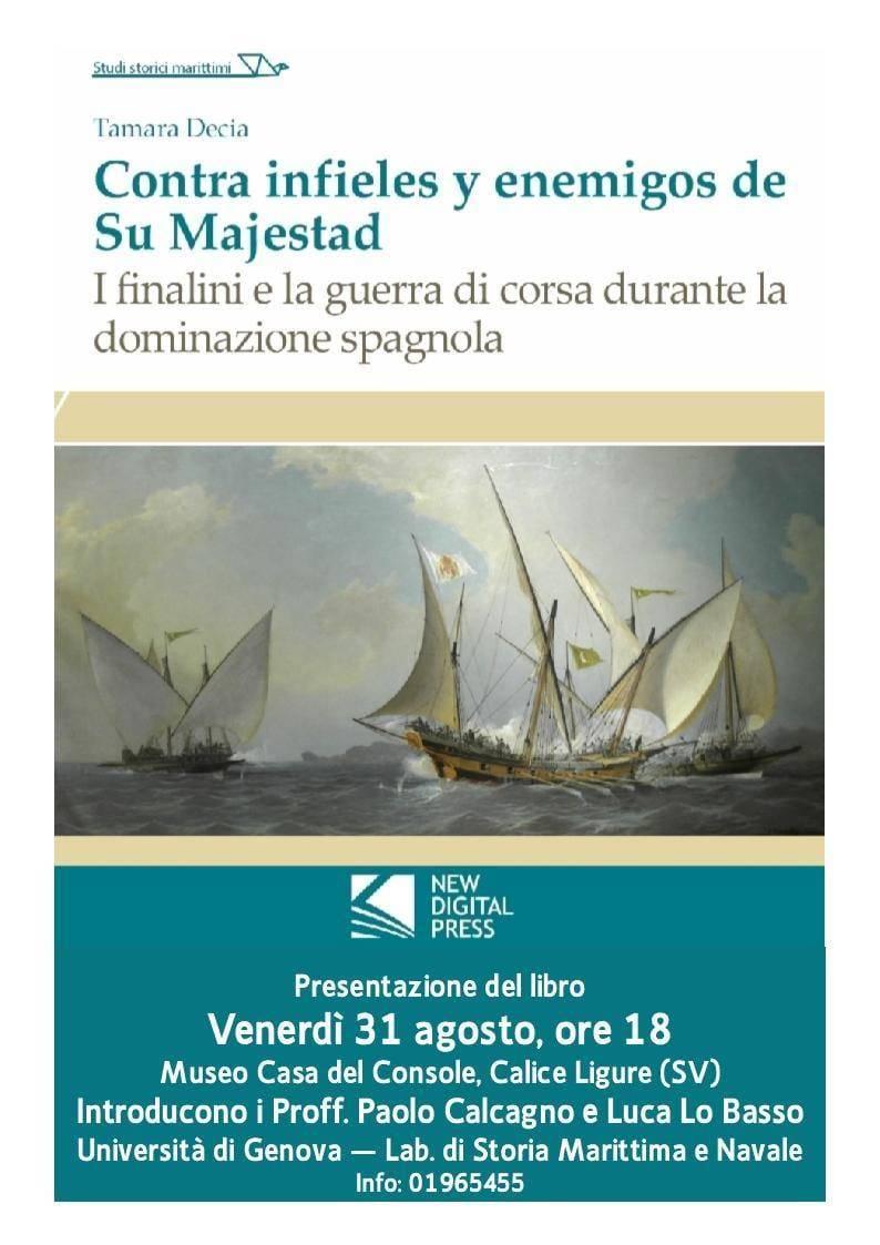 """""""I finalini e la guerra di corsa durante la dominazione spagnola"""""""