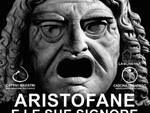 Da oggi a domenica al Sassello: ARISTOFANE E LE SUE SIGNORE - Workshop teatrale residenziale
