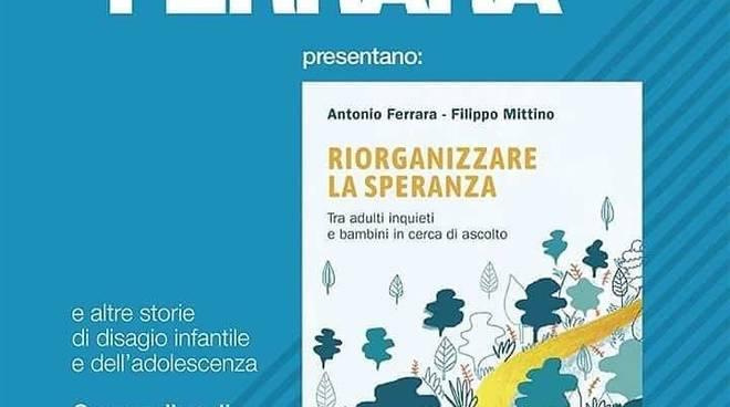 """""""Riorganizzare la speranza"""" Antonio Ferrara e Filippo Mittino"""