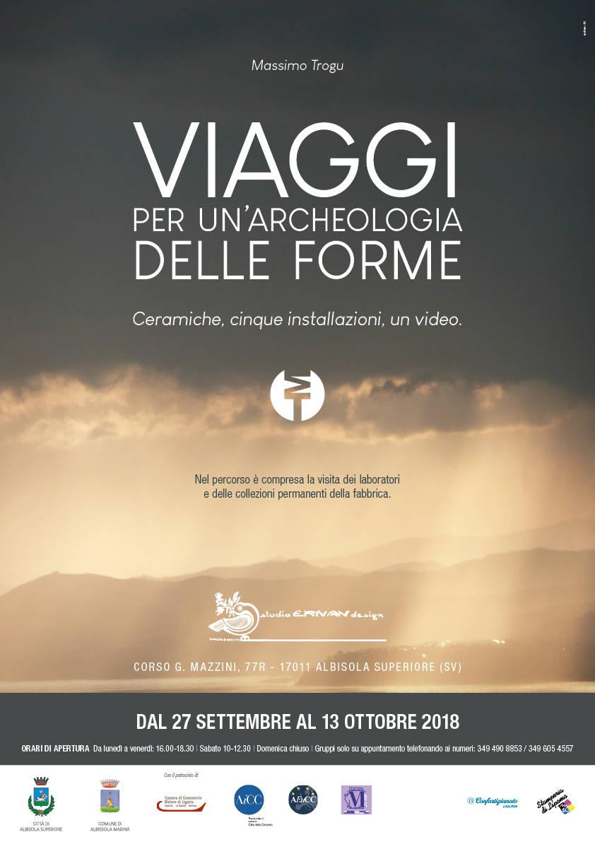 """""""Viaggi - Per un'archeologia delle forme"""" - Massimo Trogu"""