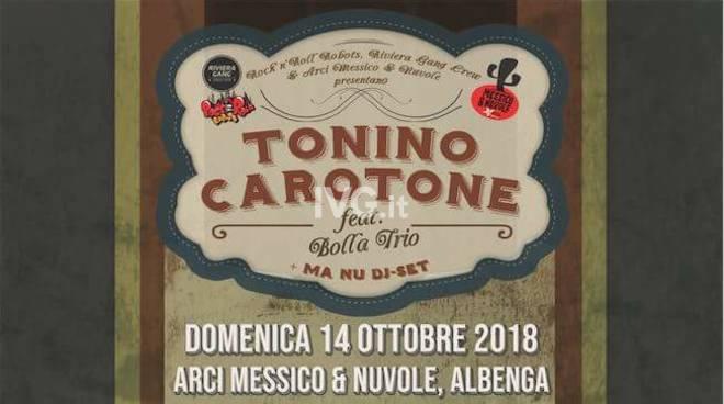 Domani sera, domenica 14 ottobre, al Circolo ARCI Messico & Nuvole di Albenga:TONINO CAROTONE feat. Bolla Trio Live!!! + Ma Nu dj-set