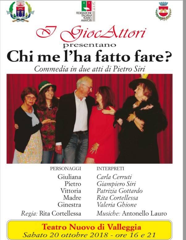"""""""Chi me l'ha fatto fare"""" GiocAttori Teatro Nuovo Valleggia"""