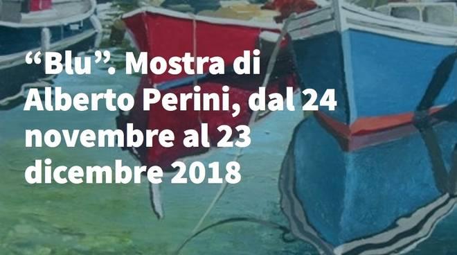 """""""Blu"""" mostra Alberto Perini Genova"""