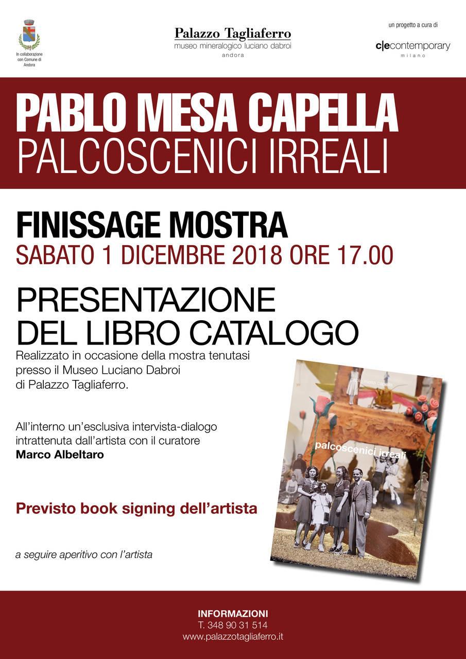 """Finissage mostra """"Palcoscenici Irreali"""" Pablo Mesa Capella"""