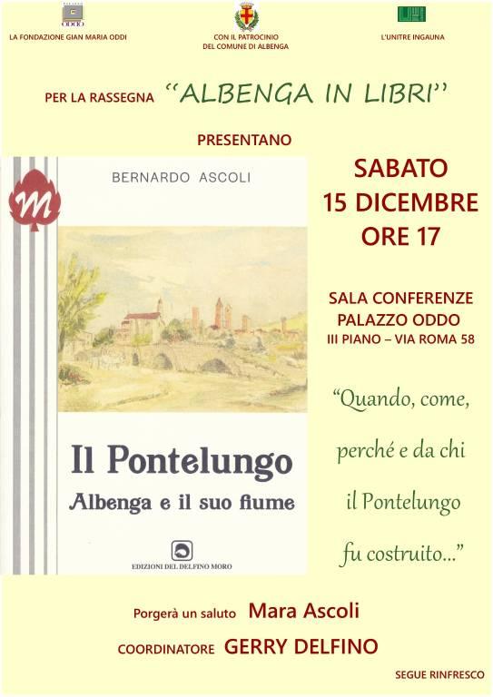"""""""Il Pontelungo - Albenga e il suo fiume"""" libro Bernardo Ascoli"""