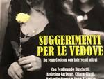 """Stasera ai Cattivi Maestri di Savona \""""Suggerimenti per Vedove\"""""""