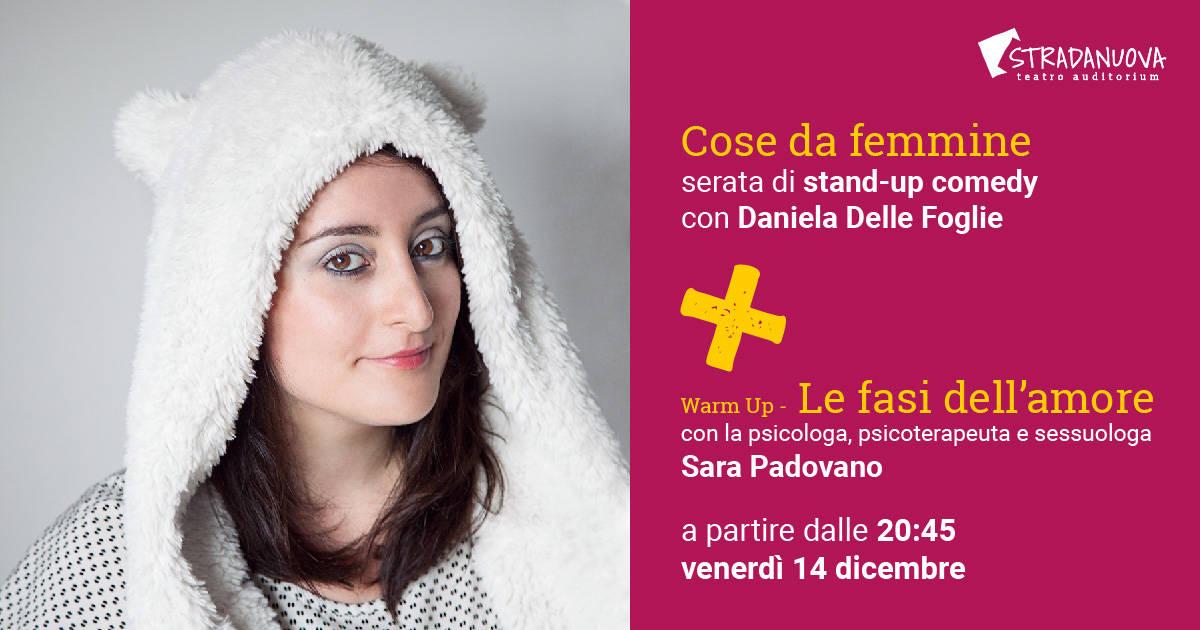 """""""Cose da femmine"""" stand up comedy Daniela Delle Foglie"""