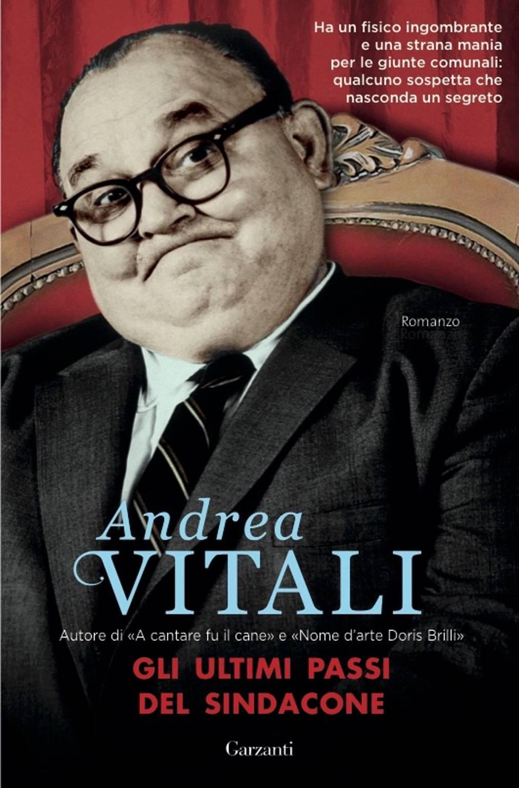"""""""Gli ultimi passi del Sindacone"""" Andrea Vitali"""