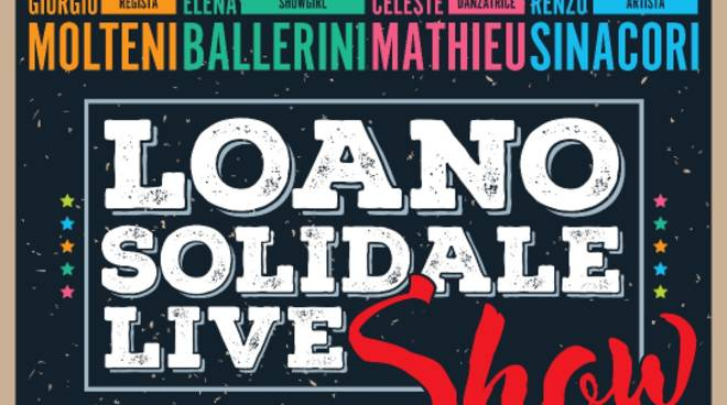 Loano Solidale Live Show 2018