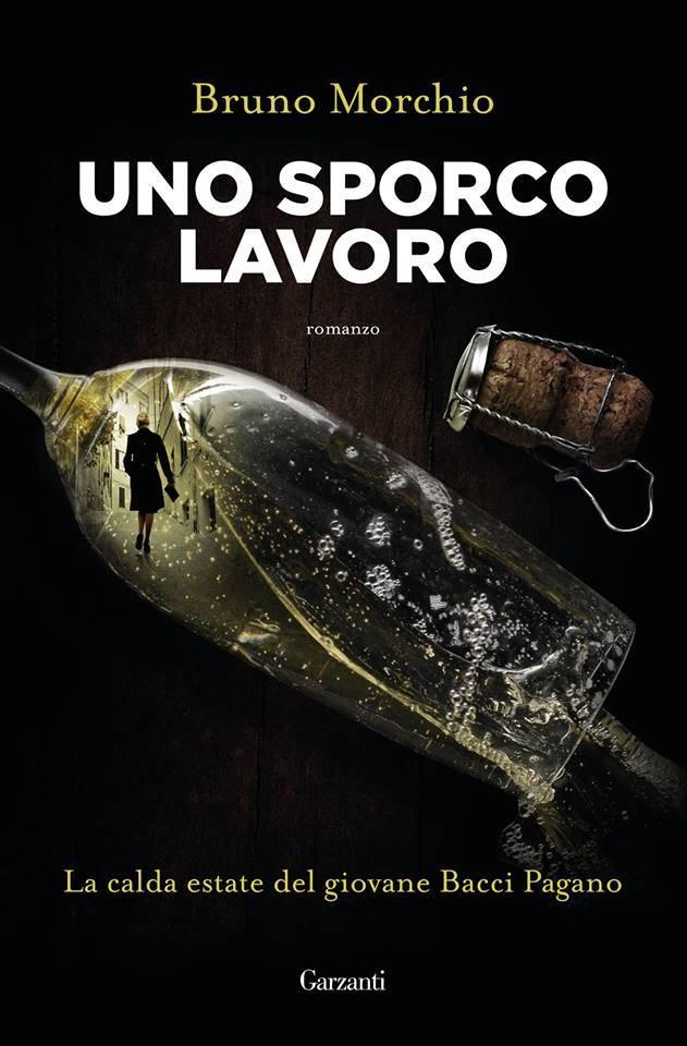 """""""Uno sporco lavoro"""" libro Bruno Morchio"""