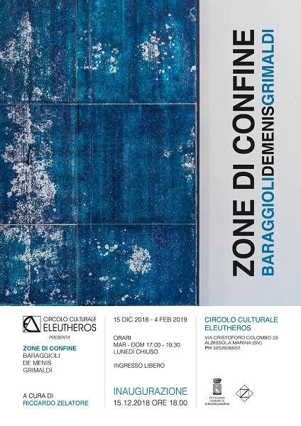 """""""Zone di confine"""" mostra Circolo Eleutheros Albissola Marina"""