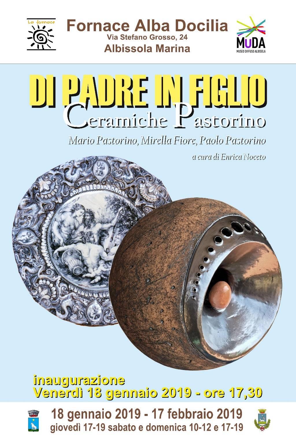 """""""Di padre in figlio - Le Ceramiche Pastorino"""" mostra Albissola Marina"""