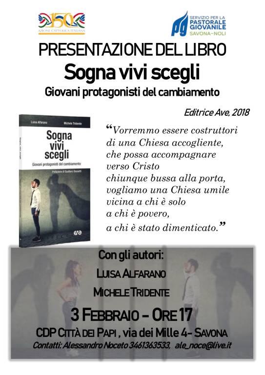 """""""Sogna, vivi, scegli"""" libro Luisa Alfarano e Michele Tridente"""