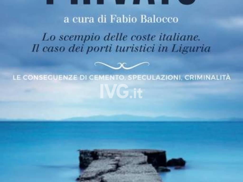 """Oggi pomeriggio alal Ubik di Savona la presentazione del libro """"Il mare privato"""""""