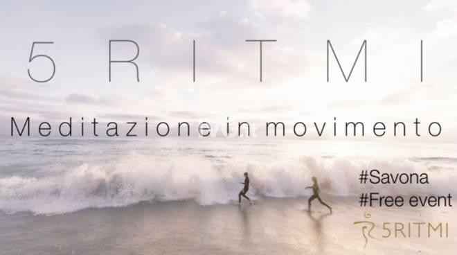 5RITMI. CLASSE MEDITAZIONE IN MOVIMENTO // PER LA PRIMA VOLTA A SAVONA