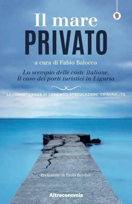 """""""Il mare privato"""" libro Fabio Balocco"""