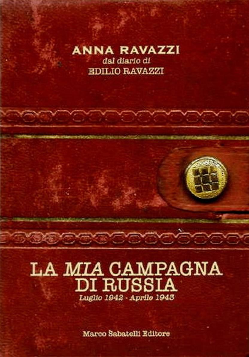 """""""La mia Campagna di Russia"""" libro Anna Ravazzi"""