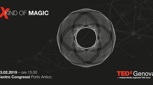 TEDxGenova 2019 X kind of Magic