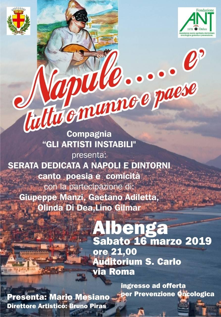 """""""Napule è... tutt'o munno è paese"""" - spettacolo Associazione Nazionale Tumori Albenga"""