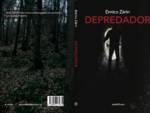 """""""Depredador"""" il nuovo romanzo di Enrico Zàrin"""