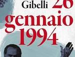 """""""26 gennaio 1994"""" Presentazione del volume di Antonio Gibelli"""