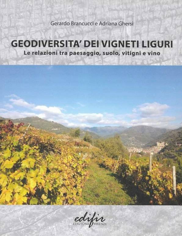 """""""Geodiversità dei vigneti liguri"""" libro Gerardo Brancucci e Adriana Ghersi Genova"""