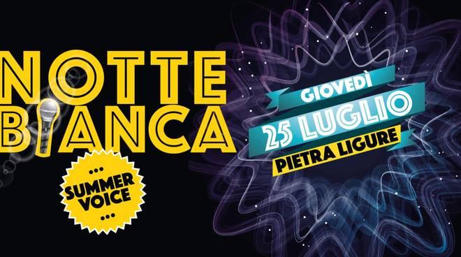 Notte Bianca Summer Voice a Pietra Ligure