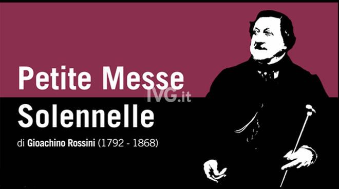 """""""PETITE MESSE SOLENELLE"""" di Gioachino Rossini"""