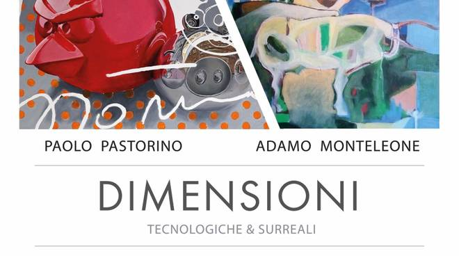 """""""Dimensioni"""" mostra Adamo Monteleone e Paolo Pastorino Albissola Marina"""