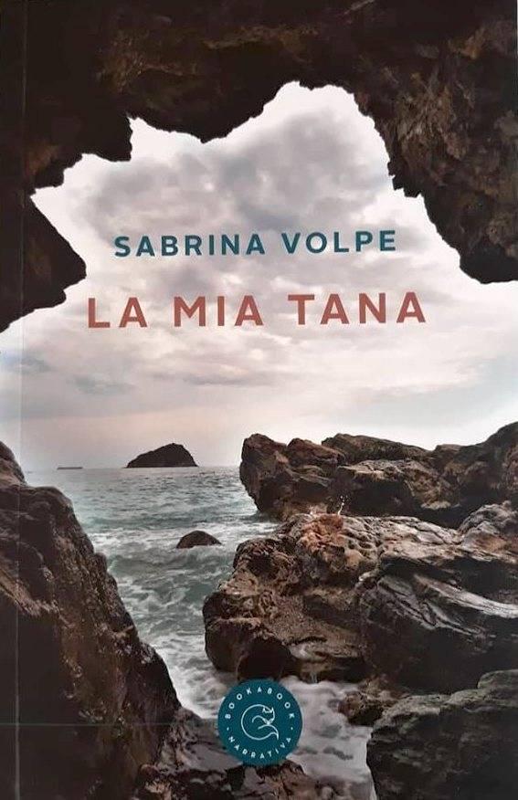 """""""La mia tana"""" romanzo Sabrina Volpe scrittrice Spotorno"""