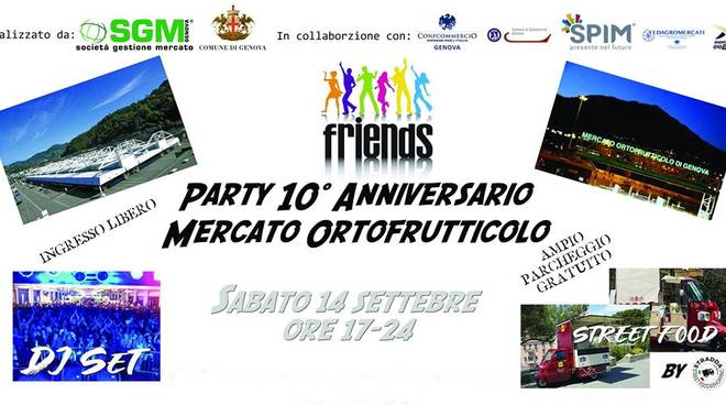 Friends Party@10° Anniversario Mercato Ortofrutticolo
