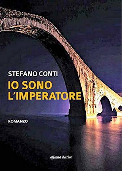 """""""Io sono l'Imperatore"""" libro Stefano Conti"""