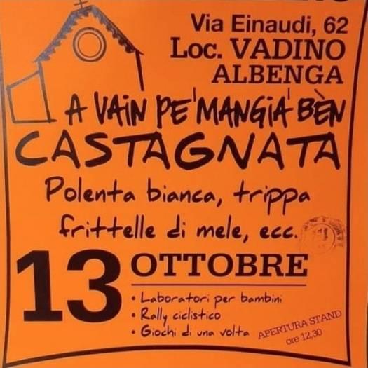"""""""A Vain pe' mangia' bèn"""" castagnata Parrocchia San Bernardino Albenga 2019"""